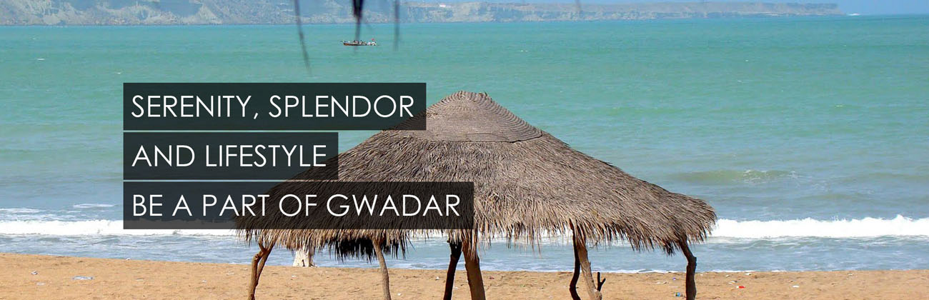 Serenity, Splendor And LifeStyle Be a Part Of Gwadar